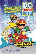 DC Super Pets Yr TP Robin Robin To The Rescue (C: 0-1-0)