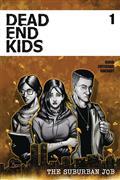 Dead Ends Kids Suburban Job #1 (of 4) Cvr A Criss