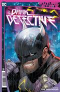 Future State Dark Detective #2 (of 4) Cvr A Dan Mora