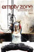 Empty Zone TP Vol 01 Conversations With The Dead (MR) *Special Discount*
