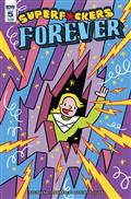 Super F*Ckers Forever #5 (of 5) (MR)