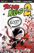 Spawn Kills Everyone Too #1 (of 4) Cvr B Bloody Mcfarlane