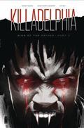 Killadelphia #2 Cvr A Alexander (MR)