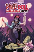 DANGER-DOLL-SQUAD-PRESENTS-AMALGAMA-LIVES-TP-VOL-01-(MR)
