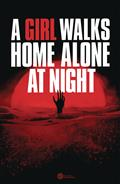 A-GIRL-WALKS-HOME-ALONE-AT-NIGHT-2-CVR-A-DEWEESE