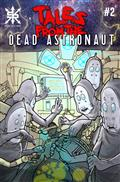Tales From The Dead Astronaut #1 (of 3)