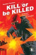 Kill Or Be Killed #14 (MR)