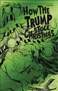 HOW-THE-TRUMP-STOLE-CHRISTMAS-(ONE-SHOT)-GREEN-FOIL-ED