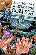 ALAN-MOORE-WRITING-FOR-COMICS-GN-(NEW-PTG)-(MR)