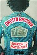 GHETTO-BROTHER-WARRIOR-TO-PEACEMAKER-GN-(MR)