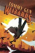 Tommy Gun Wizards #4 (of 4) Cvr A Ward
