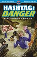 HASHTAG-DANGER-TP-VOL-01-PANIC-ON-DINOSAUR-MOUNTAIN-(MR)-(C