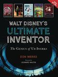 WALT-DISNEYS-ULTIMATE-INVENTOR-GENIUS-UB-IWERKS-(C-0-1-0)