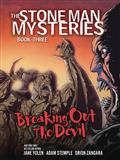 STONE-MAN-MYSTERIES-GN-VOL-03-(OF-3)-BREAKING-OUT-DEVIL-(C
