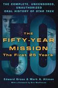 50-YEAR-MISSION-ORAL-HIST-STAR-TREK-1ST-25-YEARS-SC-(C-0-1-