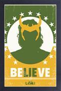 Marvel Loki Believe 11X17 Framed Print (C: 1-1-2)