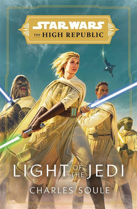 STAR WARS HIGH REPUBLIC SC NOVEL LIGHT OF THE JEDI (C: 1-1-1
