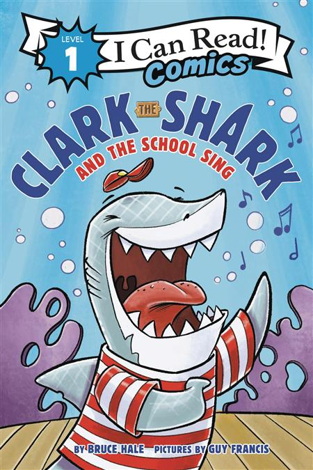 I CAN READ COMICS LEVEL 1 HC GN CLARK SHARK & SCHOOL SING (C