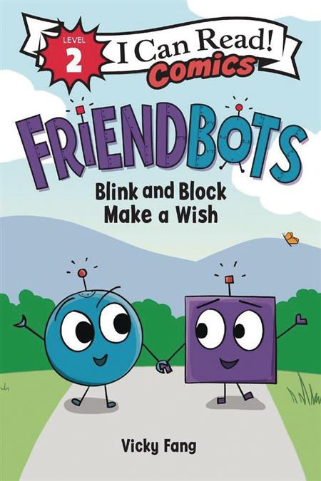 I CAN READ COMICS LEVEL 2 HC GN FRIENDBOTS BLINK & BLANK (C: