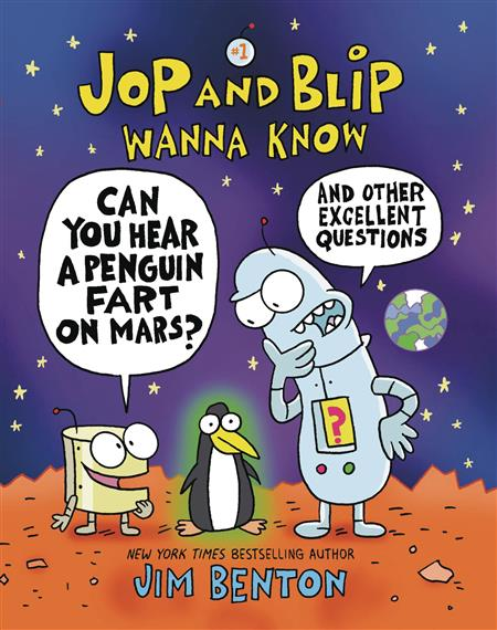 JOP AND BLIP WANNA KNOW GN CAN HEAR PENGUIN FART ON MARS (C: