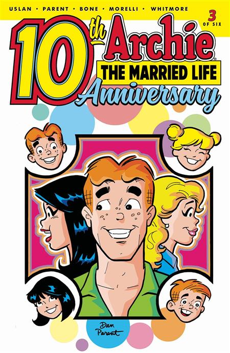 ARCHIE MARRIED LIFE 10 YEARS LATER #3 CVR A PARENT
