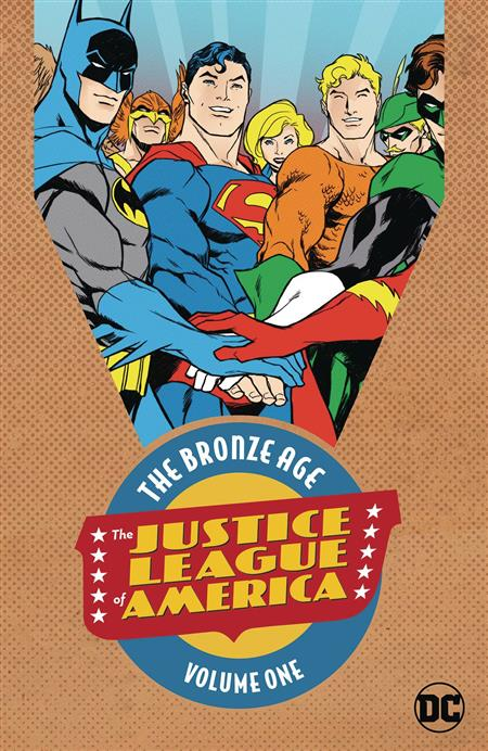 JUSTICE LEAGUE OF AMERICA THE BRONZE AGE TP VOL 01