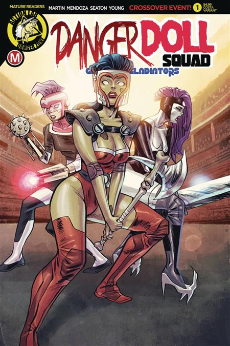 DANGER DOLL SQUAD GALACTIC GLADIATORS #1 CVR C COSTA (MR)