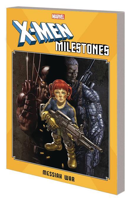 X-MEN MILESTONES TP MESSIAH WAR