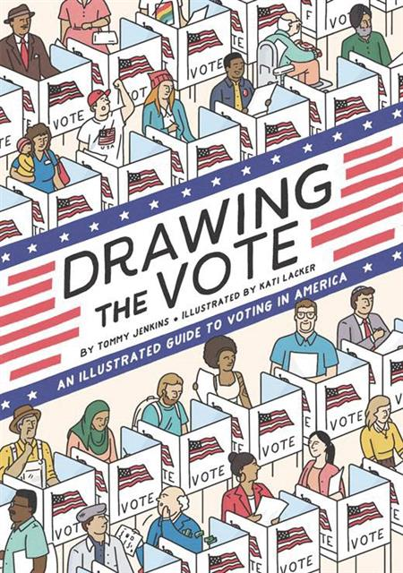 DRAWING THE VOTE ILLUS GUIDE VOTING IN AMERICA GN (C: 0-1-0)