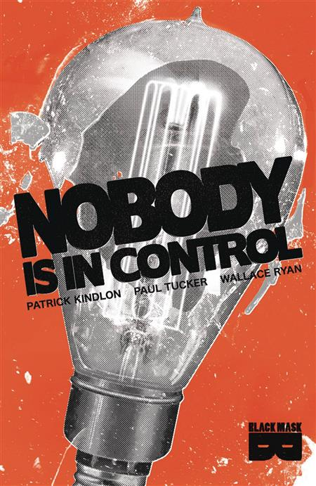 NOBODY IS IN CONTROL TP (MR)