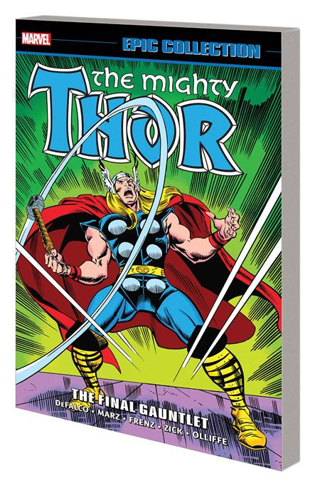 THOR EPIC COLLECTION TP FINAL GAUNTLET