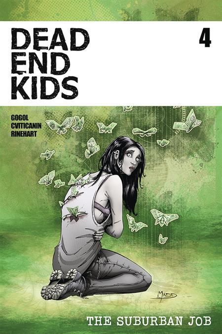 DEAD END KIDS SUBURBAN JOB #4 (OF 4) CVR A MADD