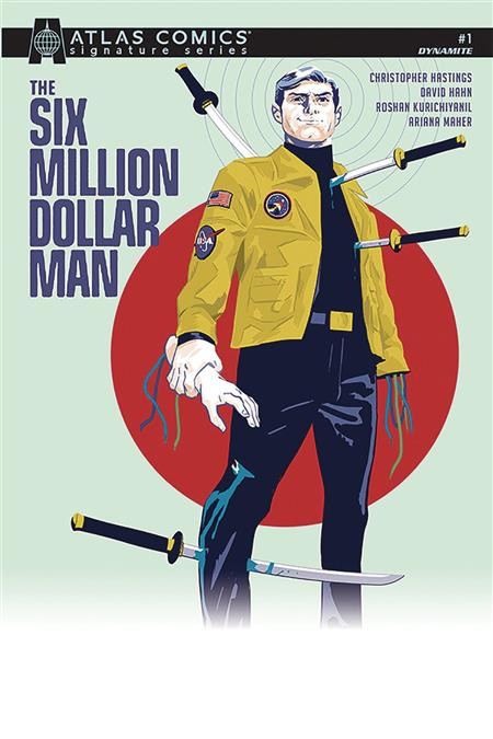 SIX MILLION DOLLAR MAN #1 SGN ATLAS ED (C: 0-1-2)