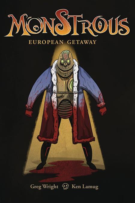MONSTROUS EUROPEAN GETAWAY #1 (OF 4)