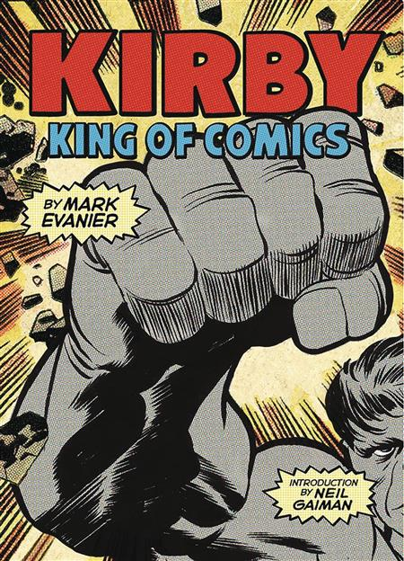 KIRBY KING OF THE COMICS ANNIV ED SC