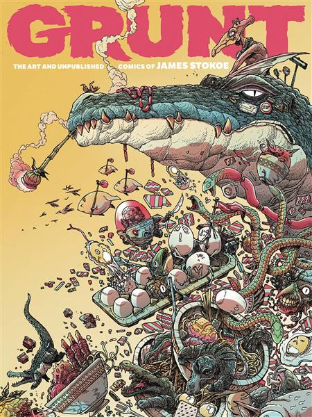 GRUNT HC ART AND UNPUBLISHED COMICS OF JAMES STOKOE (C: 0-1-