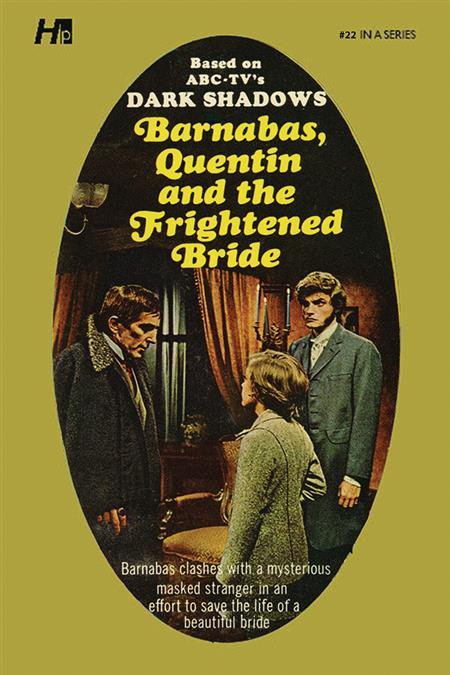 DARK SHADOWS PB LIB NOVEL VOL 22 FRIGHTENED BRIDE (C: 0-1-1)