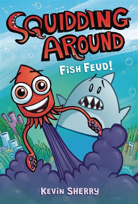 SQUIDDING AROUND GN VOL 01 FISH FEUD (C: 0-1-0)