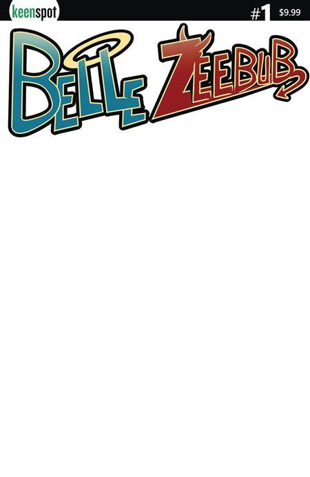 BELLE ZEEBUB #1 CVR B BLANK SKETCH