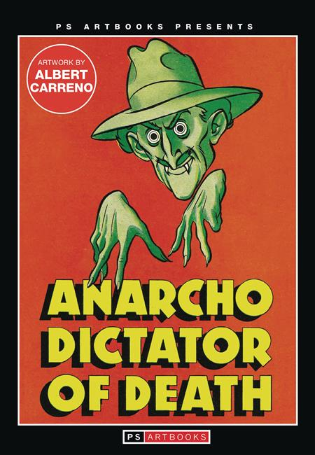 PS ARTBOOKS MAGAZINE ANARCHO DICTATOR OF DEATH (C: 0-1-1)