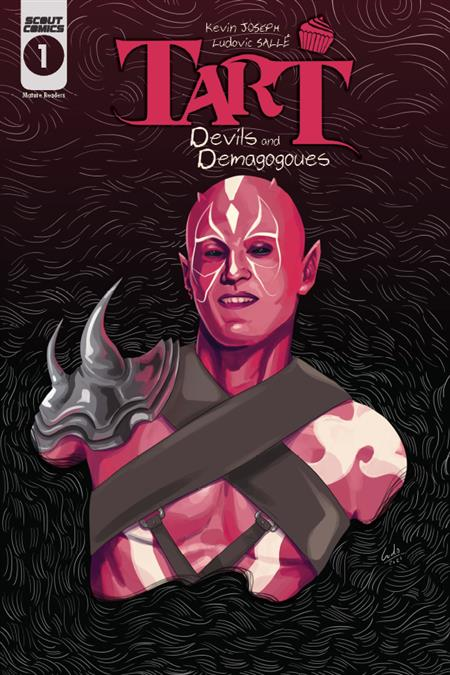 TART: DEMONS AND DEMAGOGUES #1