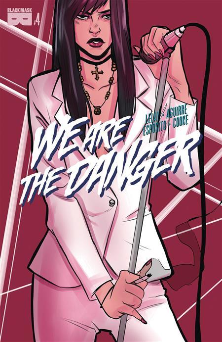 WE ARE DANGER #4 (MR)