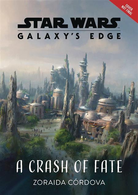 STAR WARS GALAXYS EDGE HC NOVEL CRASH OF FATE (C: 0-1-0)