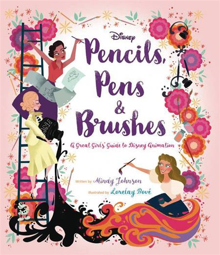 PENCILS PENS & BRUSHES GREAT GIRLS GUIDE TO DISNEY ANIMATION
