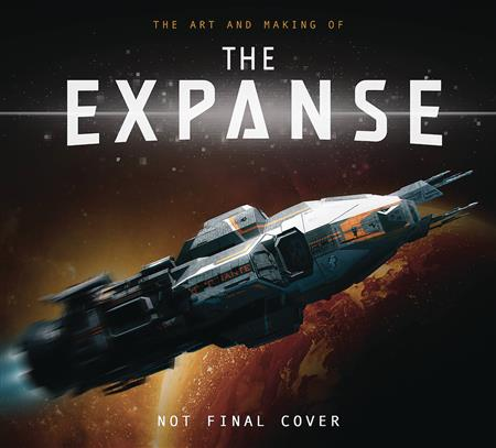ART AND MAKING OF THE EXPANCE HC