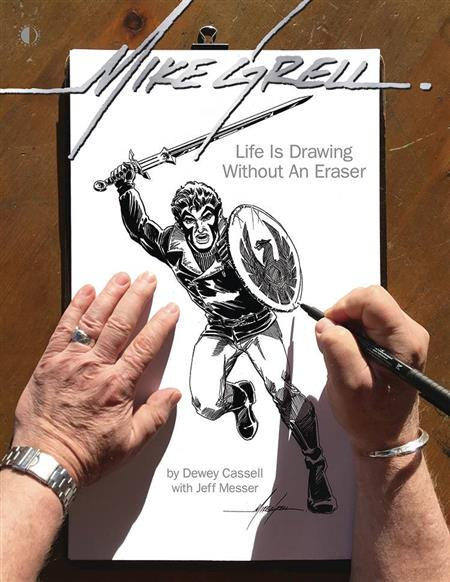 MIKE GRELL LIFE IS DRAWING WITHOUT AN ERASER LTD HC