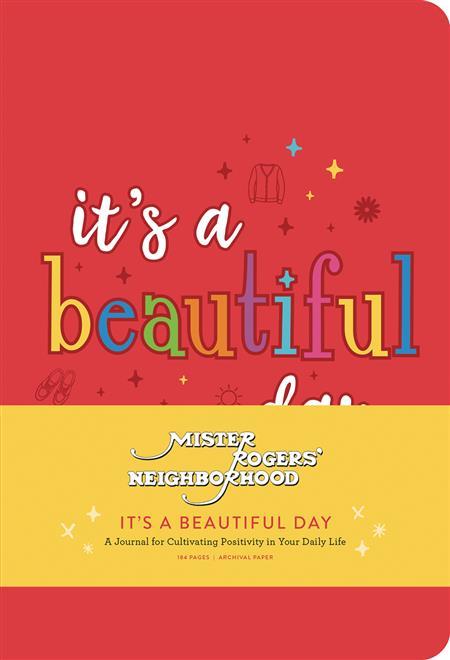 MISTER ROGERS NEIGHBORHOOD ITS A BEAUTY DAY JOURNAL (C: 1-1-