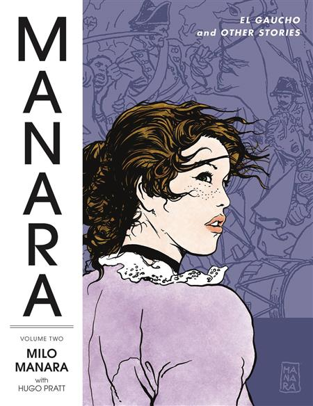 MANARA LIBRARY TP VOL 02 EL GAUCHO & OTHER STORIES (MR) (C: