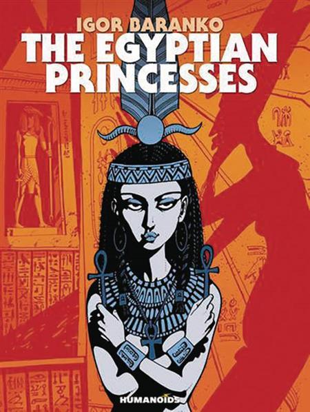 EGYPTIAN PRINCESSES GN (MR) (C: 0-0-1)