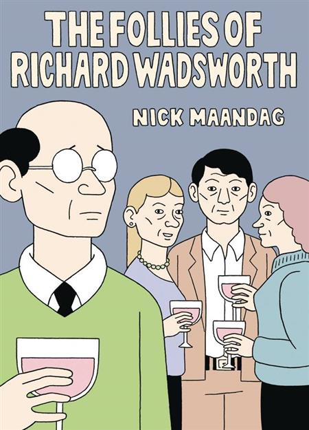 FOLLIES OF RICHARD WADSWORTH GN